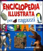 Enciclopedia illustrata per ragazzi. Ediz. illustrata