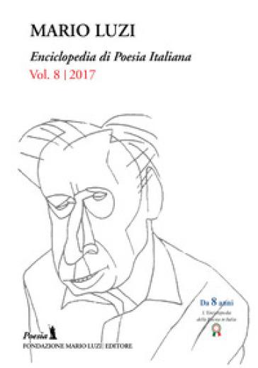 Enciclopedia di poesia italiana. Mario Luzi (2017). 8. - M. Leombruno  