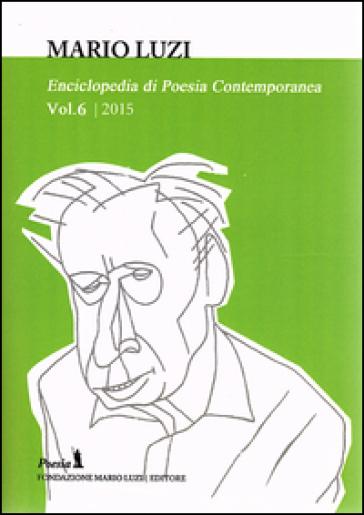 Enciclopedia di poesia contemporanea. 6. - M. Leombruno  