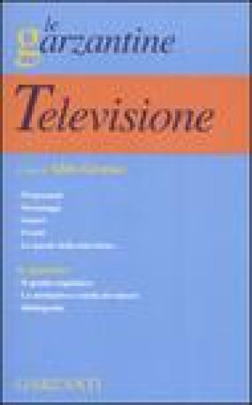 Enciclopedia della televisione. Ediz. illustrata - A. Grasso |