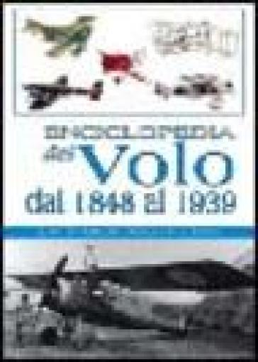 Enciclopedia del volo dal 1848 al 1939 - Malcolm V. Lowe |
