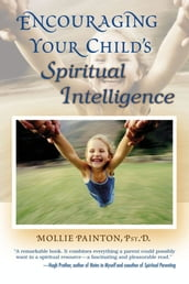 Encouraging Your Child s Spiritual Intelligence