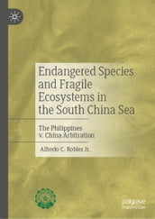 Endangered Species and Fragile Ecosystems in the South China Sea