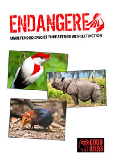 Endangered. Undefended species threatened with extinction. Ediz. italiana, inglese e spagnola