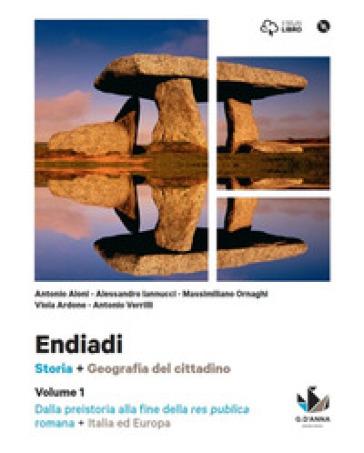Endiadi. Con Italia ed Europa-Atlante. Per le Scuole superiori. Con DVD-ROM. Con e-book. Con espansione online. 1. - Antonio M. Aloni |