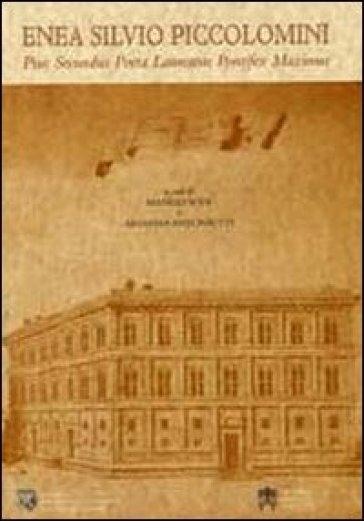 Enea Silvio Piccolomini. Pius secundus poeta laureatus pontifex maximus - M. Sodi   Kritjur.org