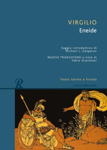 Eneide. Testo latino a fronte - Publio Virgilio Marone | Kritjur.org