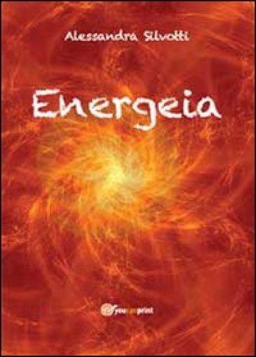 Energeia - Alessandra Silvotti  