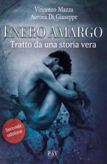 Enero Amargo. Ediz. ampliata - Vincenzo Mazza pdf epub