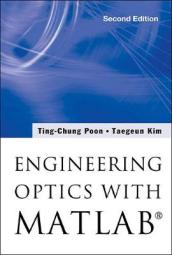 Engineering Optics With Matlab (R)
