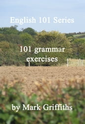English 101 Series: 101 Grammar Exercises
