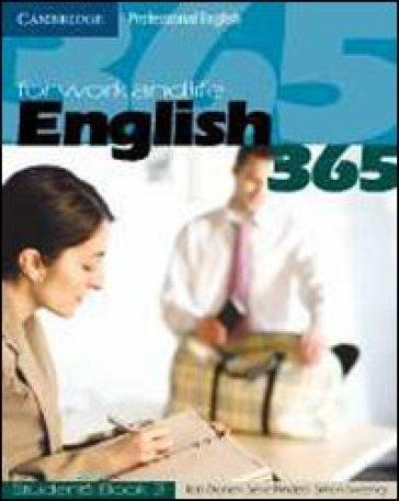 English 365. Student's book. Per le Scuole superiori. 3. - Steve Flinders |