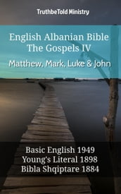 English Albanian Bible - The Gospels IV - Matthew, Mark, Luke & John