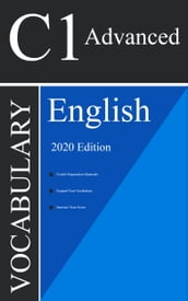 English C1 Advanced Vocabulary 2020 Edition [English as a Second Language]