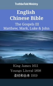English Chinese Bible - The Gospels III - Matthew, Mark, Luke & John