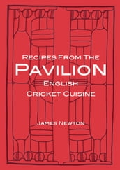 English Cookbook: Recipes From The Pavilion
