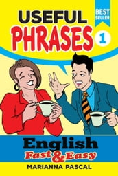 English Fast & Easy: Useful Phrases 1