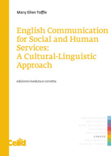 English communication for social and human services: a cultural-linguistic approach - Mary Ellen Toffle | Thecosgala.com