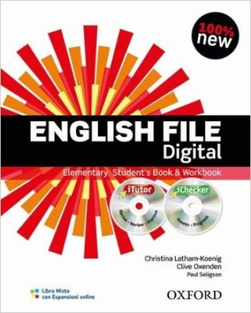 English file digital. Elementary. Student's book-Workbook-iTutor-iChecker. Without keys. Con espansione online. Per le Scuole superiori