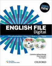 English file digital. Pre-intermediate. Student's book-Workbook. Without keys. Con espansione online. Per le Scuole superiori