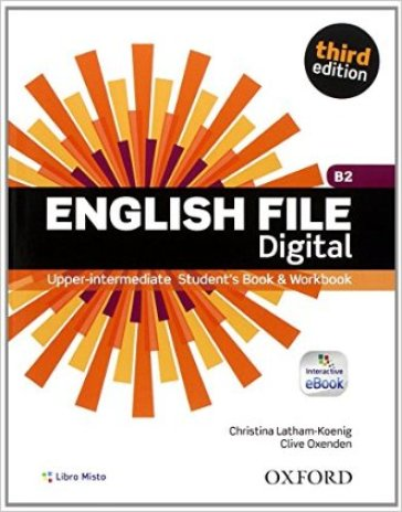 English file digital. Upper intermediate plus. Entry checker-Student's book-Workbook. With key. Con e-book. Con espansione online. Per le Scuole superiori