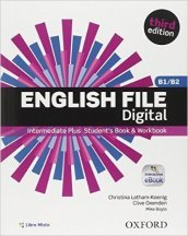 English file digital. Intermediate plus. Entry checker-Student s book-Workbook. Withou key. Con e-book. Con espansione online. Per le Scuole superiori