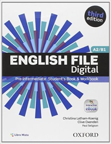 English file digital. Pre-intermediate. Entry book-Student's book-Workbook. With key. Con e-book. Con espansione online. Per le Scuole superiori