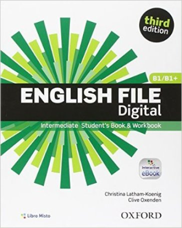 English file digital. Intermediate. Entry book-Student's book-Workbook. With key. Con e-book. Con espansione online. Per le Scuole superiori