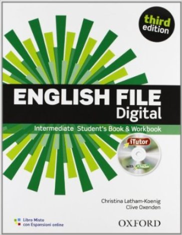English file digital. Intermediate. Entry checker-Student's book-Workbook-iTutor-iChecker. Per le Scuole superiori. Con espansione online