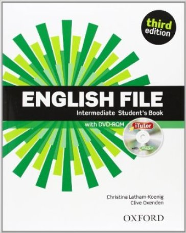 English file digital. Intermediate. Student's book-iTutor-iChecker. Per le Scuole superiori. Con CD-ROM