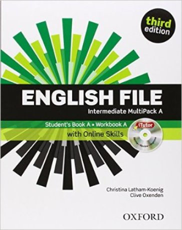 English file digital. Intermediate. Part A. Student's book-Workbook-iTutor-iChecker. With keys. Per le Scuole superiori. Con espansione online