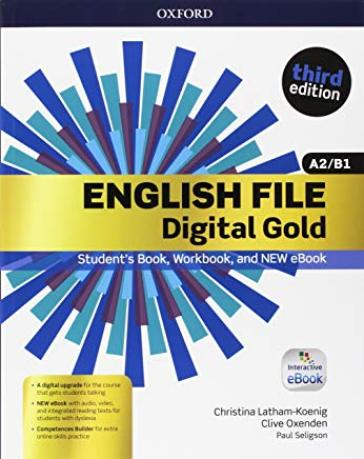 English file gold. A2-B1 premium. Student's book-Workbook. Per le Scuole superiori. Con e-book. Con espansione online -  pdf epub