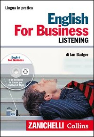 English for business. Listening. Con CD Audio formato MP3