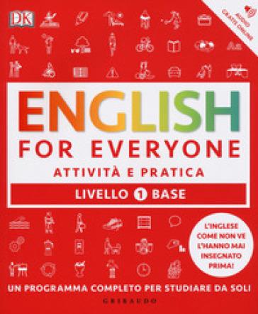 English for everyone. Livello 1° base. Attività e pratica - Thomas Booth |