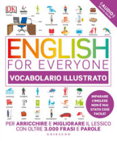 English for everyone. Vocabolario illustrato. Con Contenuto digitale per accesso on line