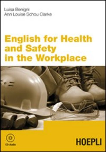 English for health and safety in the workplace