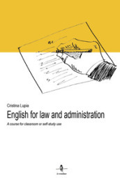 English for law and administration. A course for classroom or self-study use