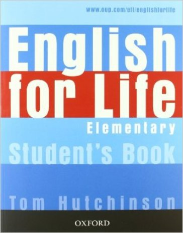 English for life. Elementary. Multipack con chiave. Student'sbook-Workbook. Per le Scuole superiori. Con MultiROM. Con espansione online