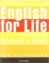 English for life. Intermediate. Multipack con chiave. Student