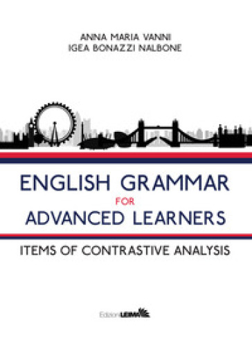 English grammar for advanced learners. Items of contrastive analysis - Anna Maria Vanni | Thecosgala.com