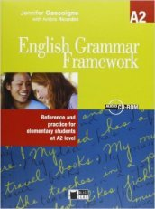 English grammar framework. A2. Reference and practice for elementary students. Per le Scuole superiori. Con CD-ROM