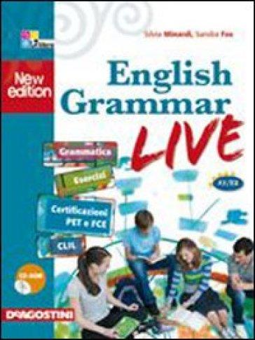 English grammar live. Per le Scuole superiori. Con CD-ROM. Con espansione online - Silvia Minardi   Ericsfund.org