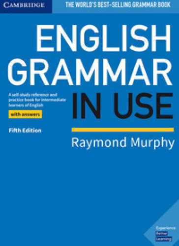 English grammar in use. Book with answers. Per le Scuole superiori - Raymond Murphy |