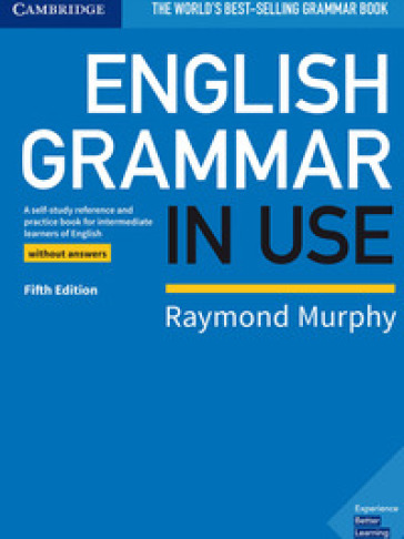 English grammar in use. Book without answers. Per le Scuole superiori - Raymond Murphy | Thecosgala.com