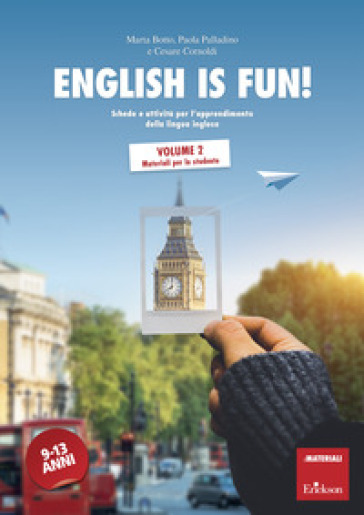 English is fun!. 2: Materiali per lo studente - Marta Botto |