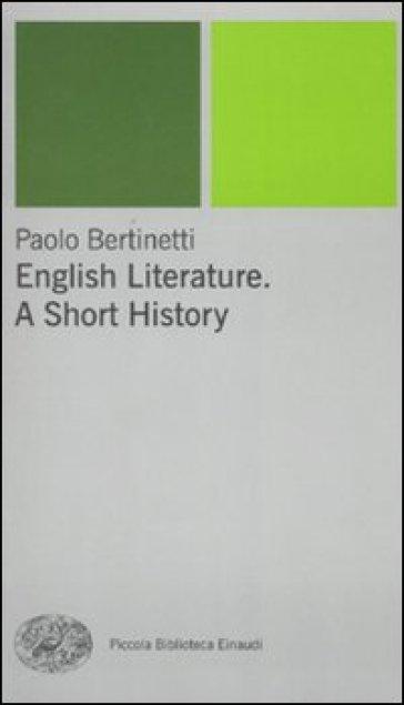 English literature. A short history - Paolo Bertinetti | Thecosgala.com