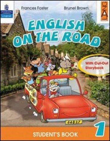 English on the road. Student's book. Per la 4ª classe elementare. Con espansione online - Frances Foster | Rochesterscifianimecon.com