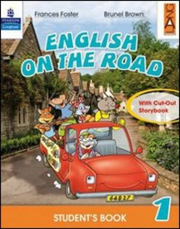 English on the road. Practice book. Per la Scuola elementare. 1. - Frances Foster |