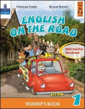 English on the road. Practice book. Per la Scuola elementare. 4. - Frances Foster |