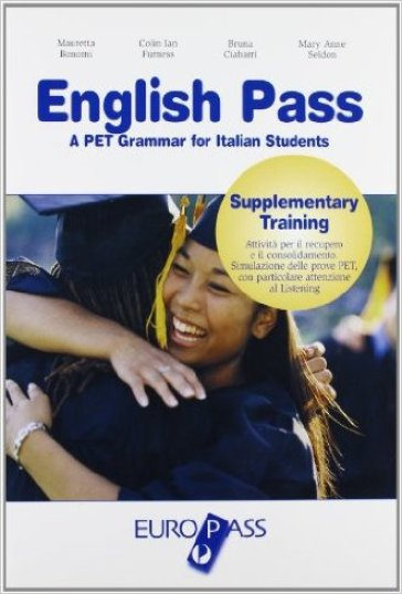 English pass. Supplementary training. Per le Scuole superiori